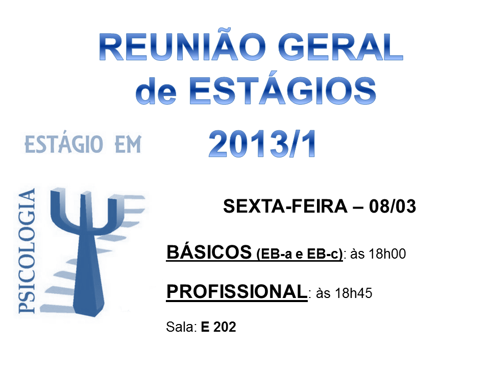 ReuniãoGeralEstágios2013.1 sala