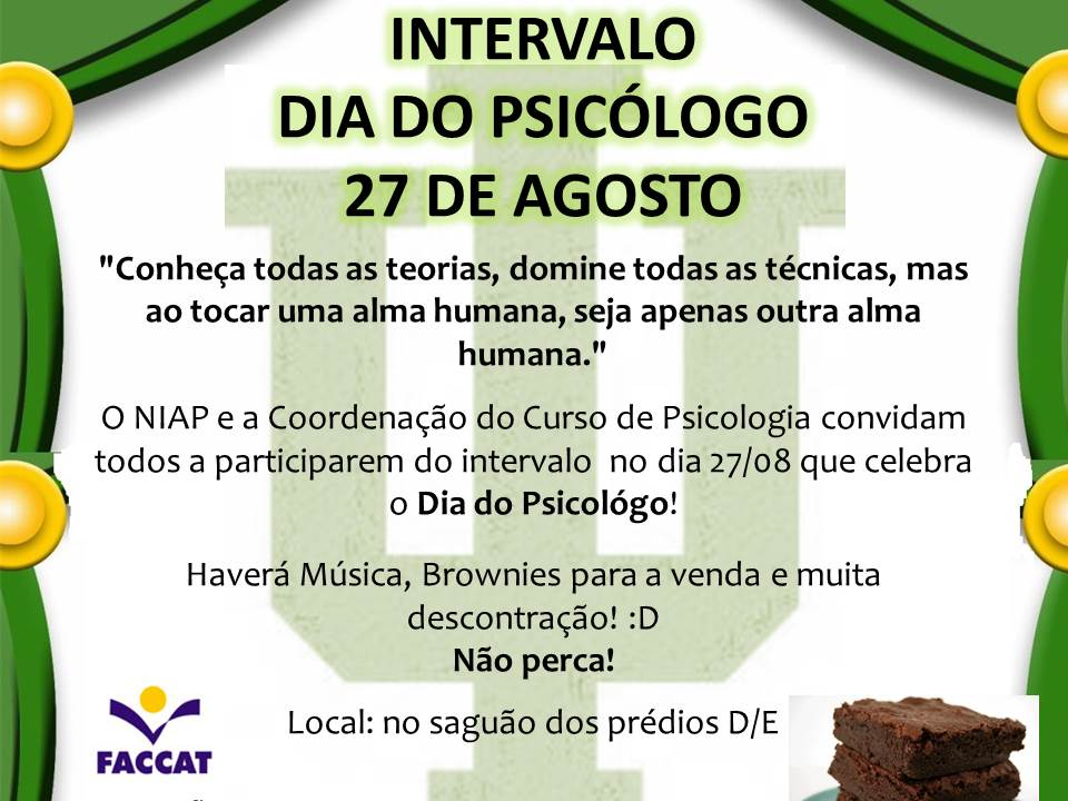 Intervalo do Dia do Psicologo - 27.08.13